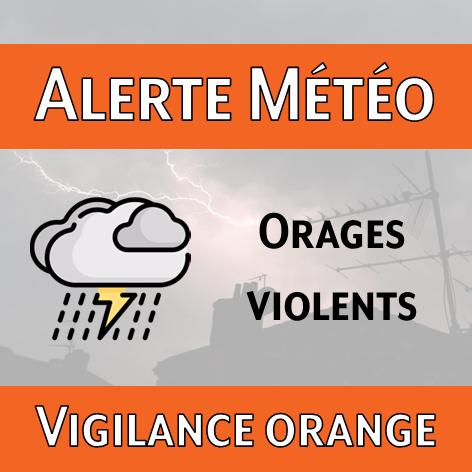 Alerte météo aux orages violents – vigilance orange